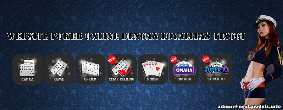 Website Poker Online Dengan Loyalitas Tinggi